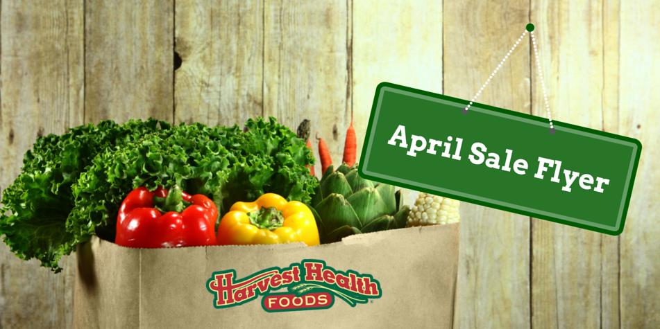 Harvest Health Foods April Sale Flyer